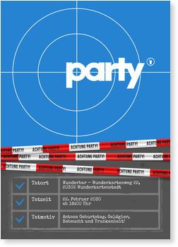 Einladungskarten 30. Geburtstag, Partytatort