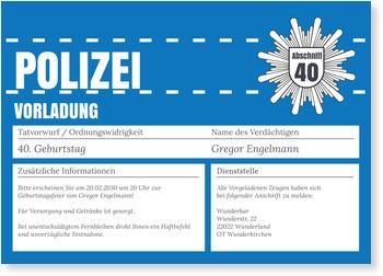 Einladungskarten 40. Geburtstag, Polizeiliche Vorladung