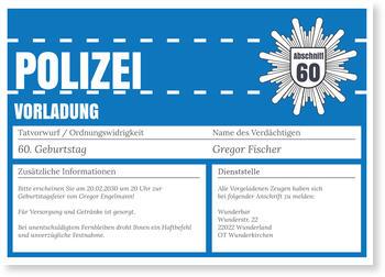 Einladungskarten 60. Geburtstag, Polizeiliche Vorladung